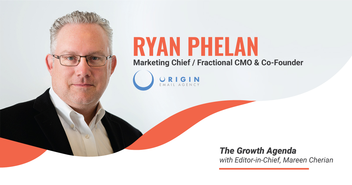 Q&A with Ryan Phelan, Marketing Chief / Fractional CMO at Origin Email