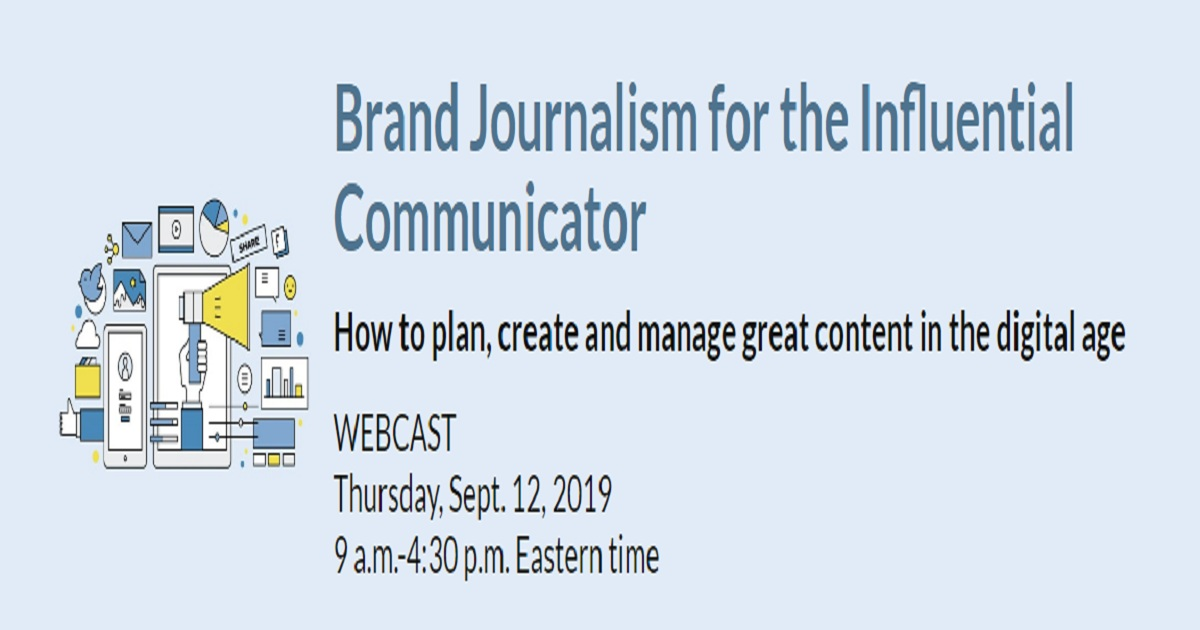Brand Journalism for the Influential Communicator