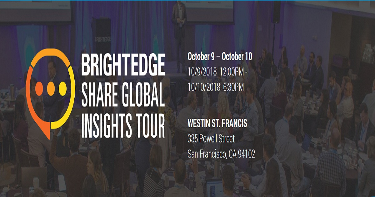 Brightedge Share Global Insights Tour October 09 10 2018 San