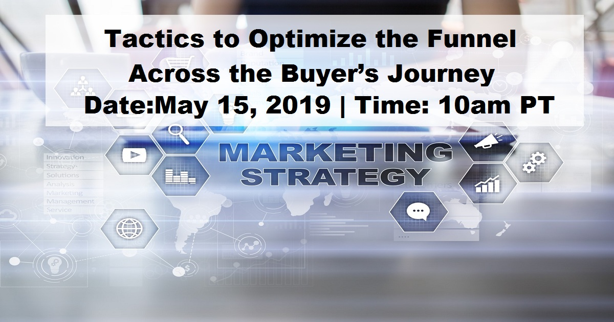 Tactics to Optimize the Funnel Across the Buyer's Journey