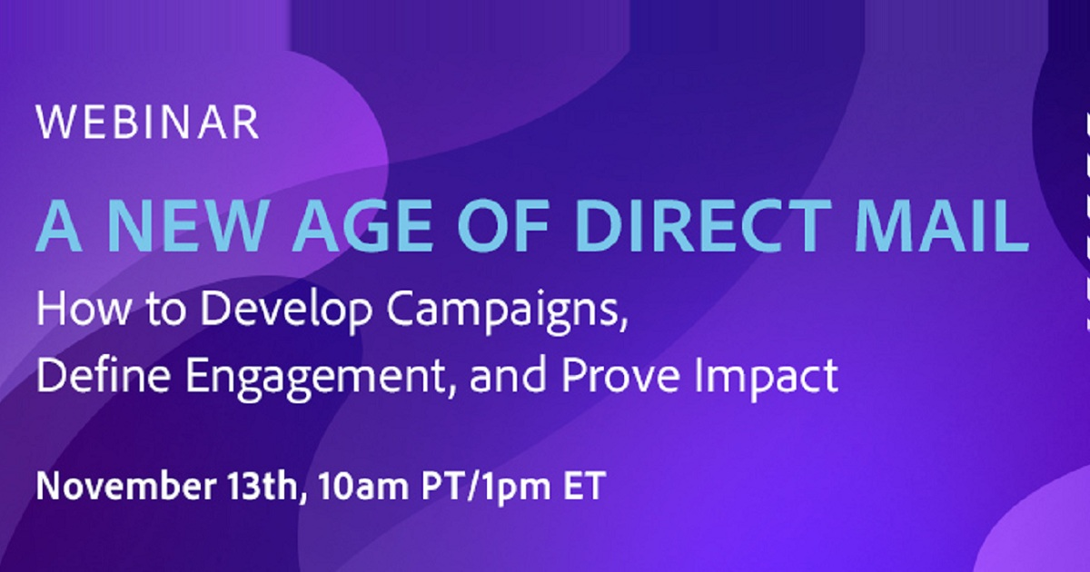 A New Age of Direct Mail: How to Develop Campaigns, Define Engagement, and Prove Impact