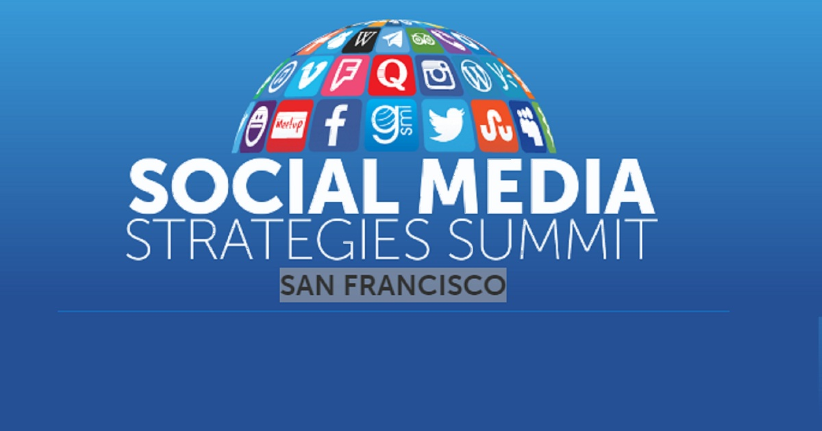 Social Media Strategies Summit : SAN FRANCISCO