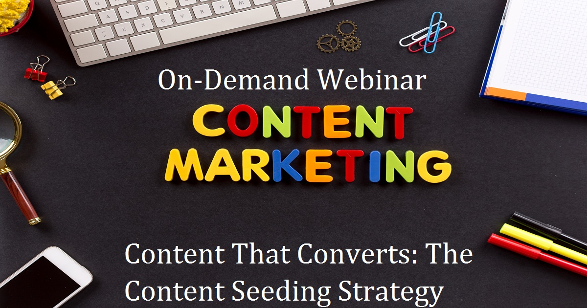 Content That Converts: The Content Seeding Strategy