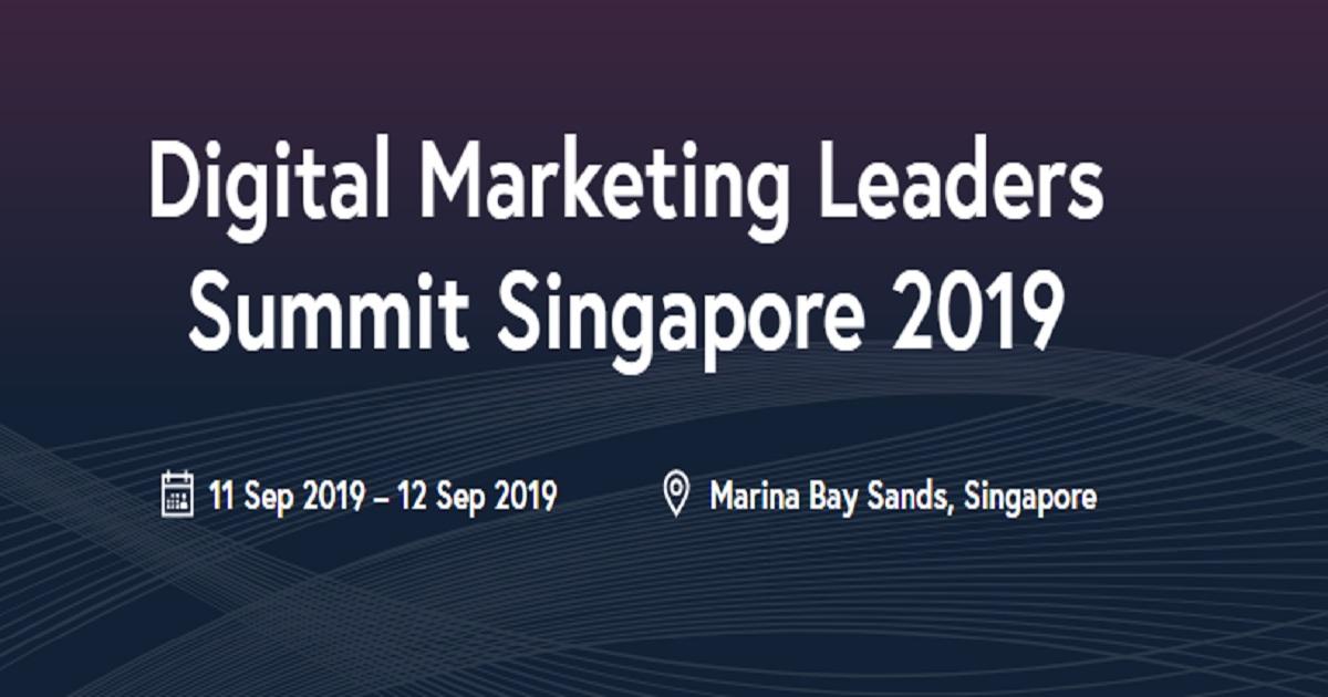 Digital Marketing Leaders Summit Singapore 2019