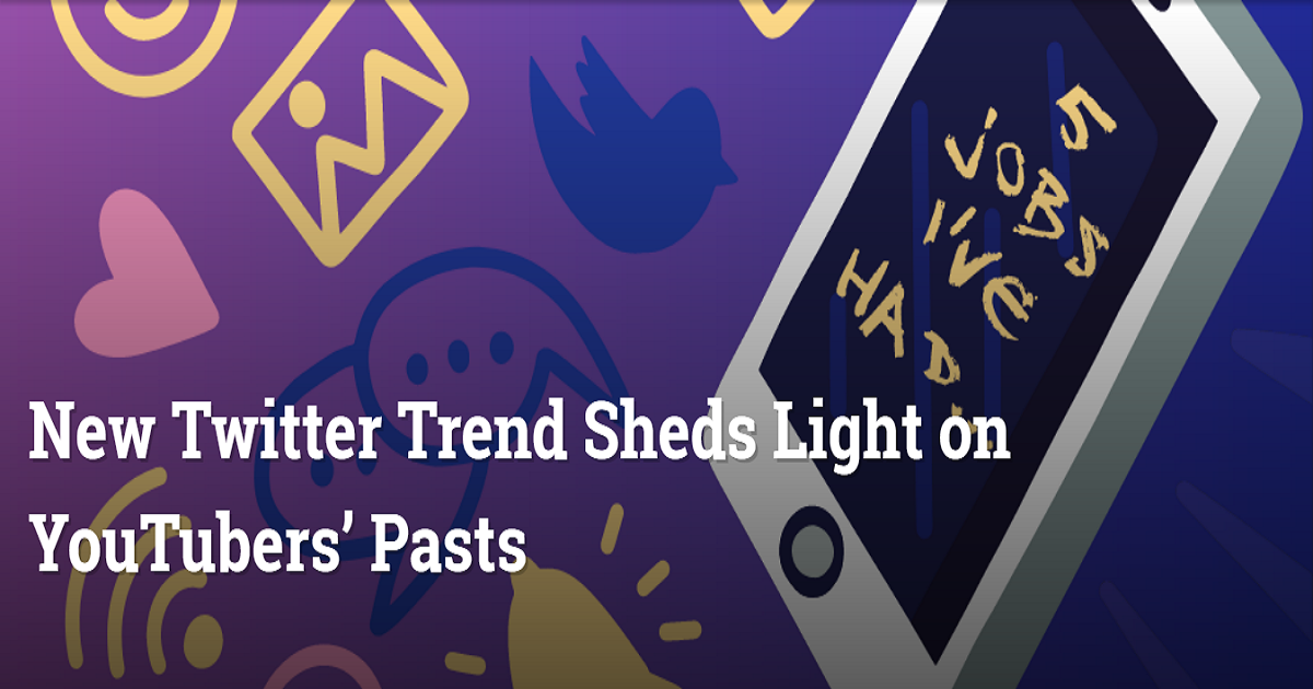 New Twitter Trend Sheds Light on YouTubers' Pasts